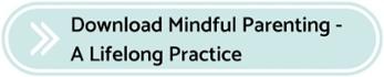 Mindful Parenting A Lifelong Practice  Download E-Book