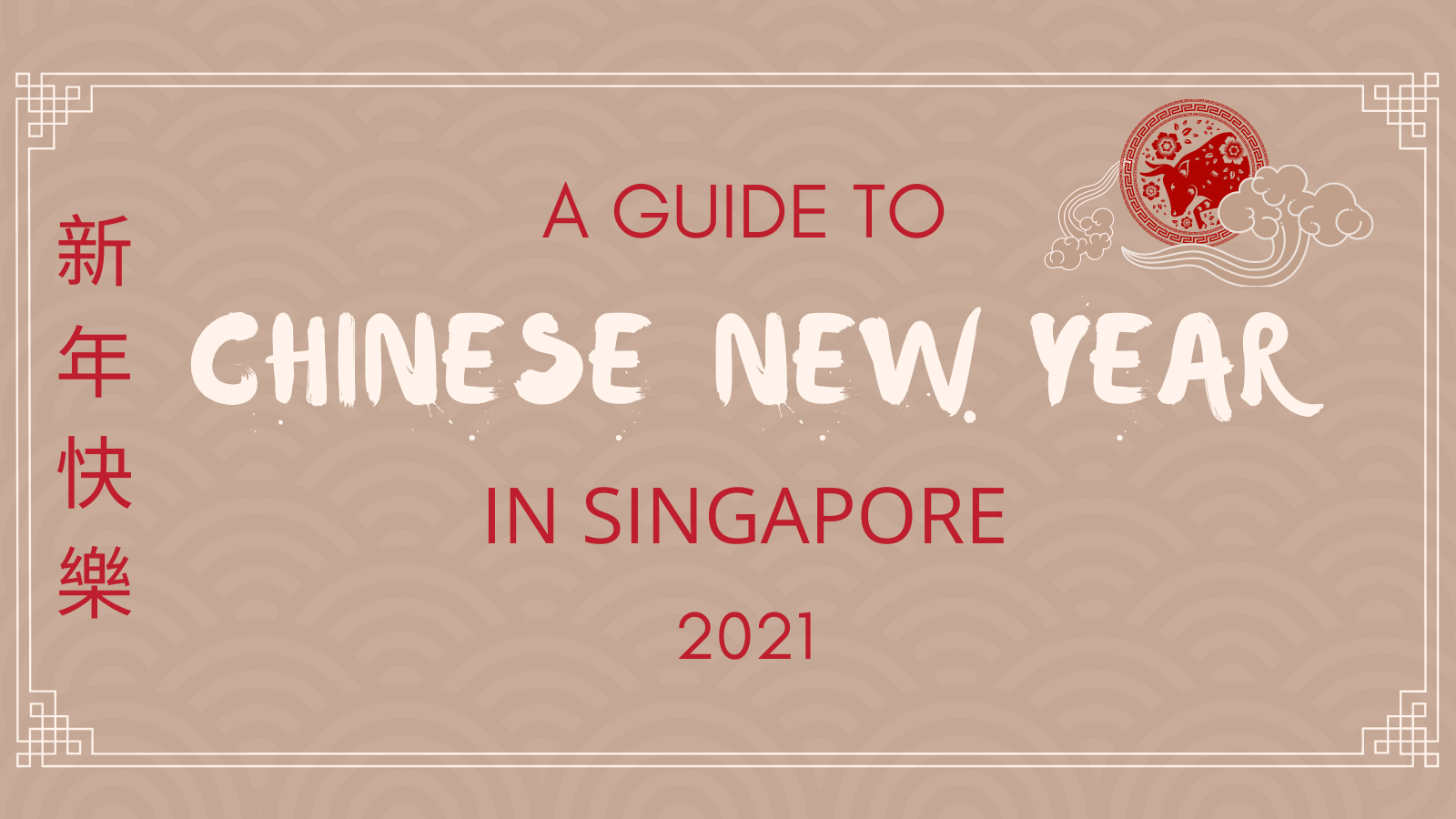 2021: Places to go this Chinese New Year